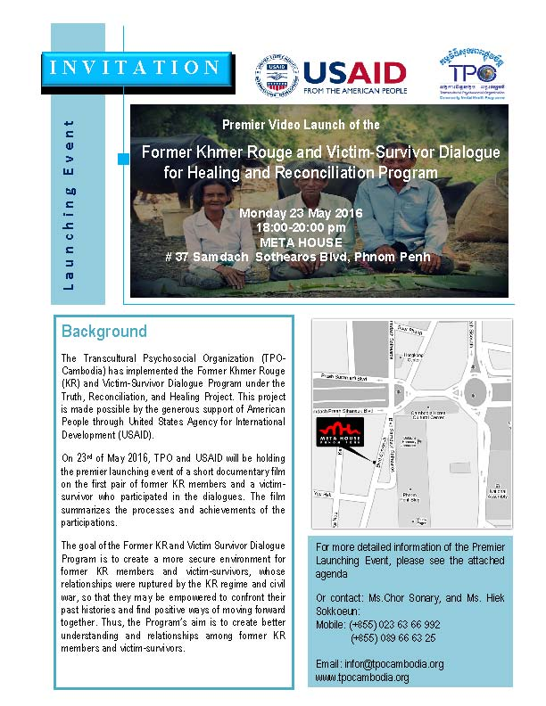 """Launch Premier Video""""Former Khmer Rouge and Victim-Survivor Dialogue for Healing and Reconciliation"""" Program"""""""