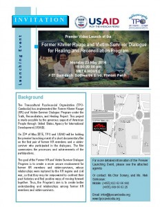 "Launch Premier Video""Former Khmer Rouge and Victim-Survivor Dialogue for Healing and Reconciliation"" Program"""